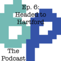 """The Sounds Return"" – Podcast Ep. 6: Headed to Hartford"